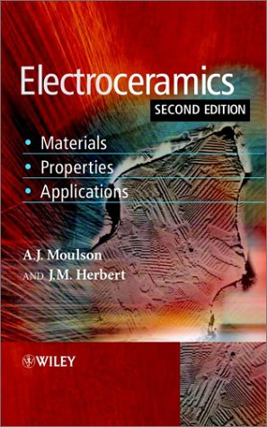 Electroceramics Materials, Properties, Applications 2nd 2003 (Revised) edition cover