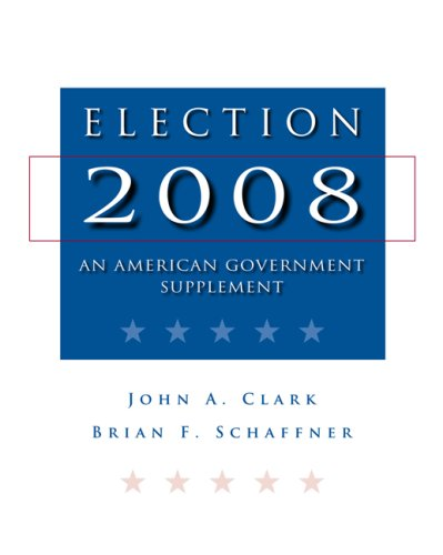 Election 2008 An American Government Supplement  2009 9780495567486 Front Cover