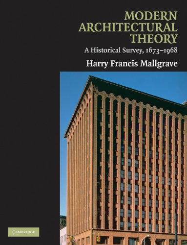 Modern Architectural Theory A Historical Survey, 1673-1968  2009 9780521130486 Front Cover