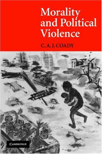 Morality and Political Violence   2007 edition cover