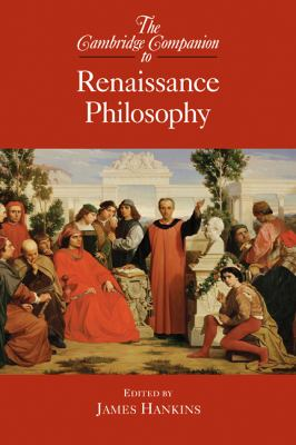 Cambridge Companion to Renaissance Philosophy   2007 9780521846486 Front Cover