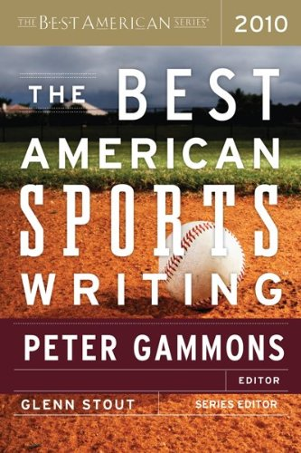 Best American Sports Writing 2010   2010 9780547152486 Front Cover