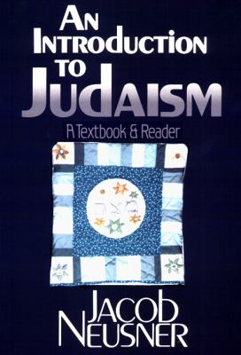 Introduction to Judaism A Textbook and Reader N/A 9780664253486 Front Cover