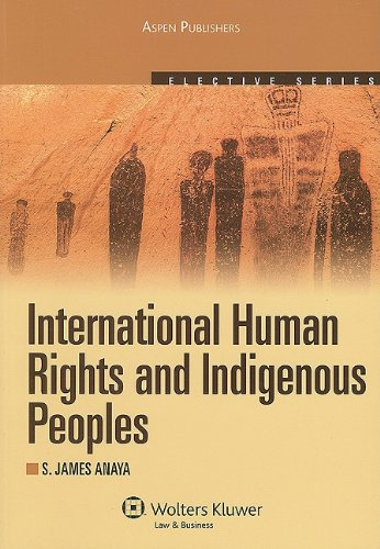 International Human Rights and Indigenous Peoples  2010th 2009 (Student Manual, Study Guide, etc.) edition cover