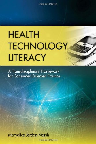 Health Technology Literacy A Transdisciplinary Framework for Consumer-Oriented Practice  2011 (Revised) edition cover