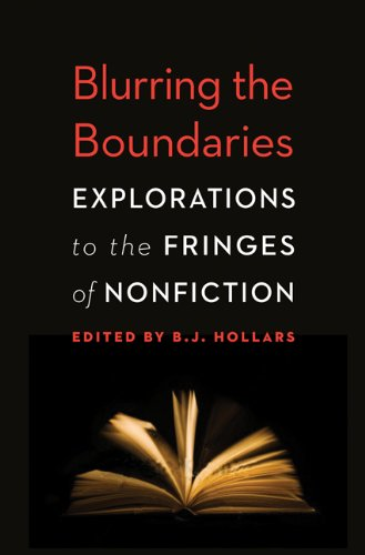 Blurring the Boundaries Explorations to the Fringes of Nonfiction  2013 edition cover