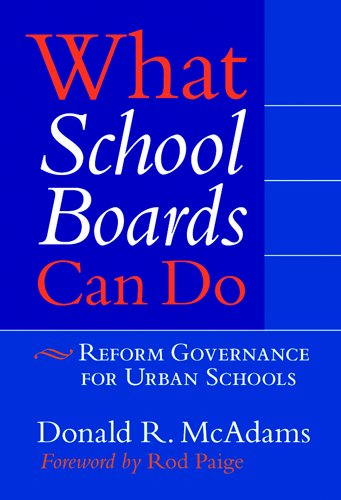 What School Boards Can Do Reform Governance for Urban Schools  2006 edition cover