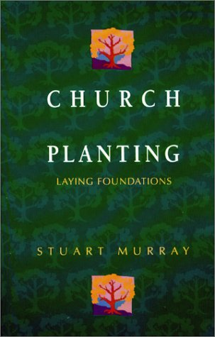 Church Planting Laying Foundations  2001 edition cover