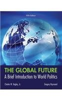 Global Future A Brief Introduction to World Politics 5th 2014 edition cover
