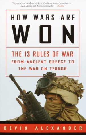 How Wars Are Won The 13 Rules of War - From Ancient Greece to the War on Terror  2002 edition cover