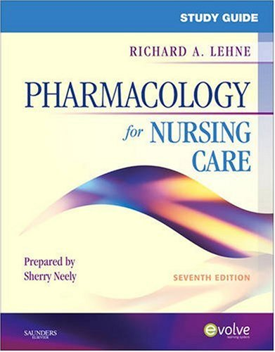 Study Guide for Pharmacology for Nursing Care  7th 2009 edition cover