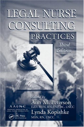 Legal Nurse Consulting Practices  3rd 2010 (Revised) edition cover
