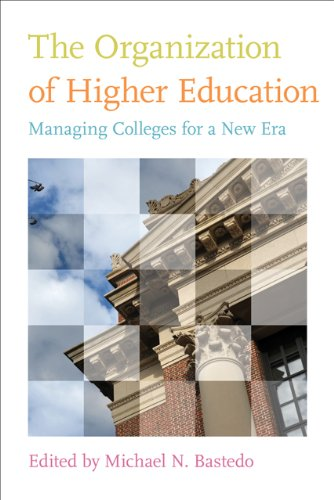 Organization of Higher Education Managing Colleges for a New Era  2012 edition cover