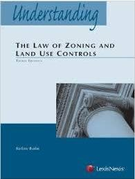 Understanding the Law of Zoning and Land Use Controls 2nd 2009 edition cover