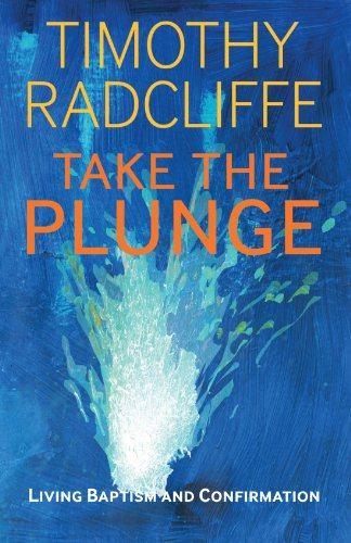 Take the Plunge Living Baptism and Confirmation  2012 edition cover
