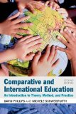 Comparative and International Education An Introduction to Theory, Method, and Practice 2nd 2014 edition cover