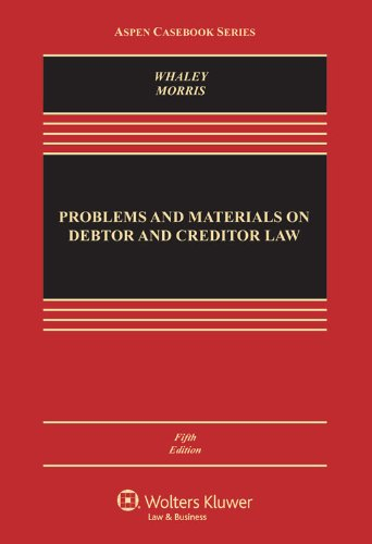 Problems and Materials on Debtor and Creditor Law  5th 2013 (Revised) edition cover