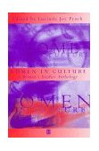 Women in Culture A Women's Studies Anthology  1998 9781557866486 Front Cover