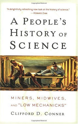 People's History of Science Miners, Midwives, and Low Mechanicks  2005 edition cover