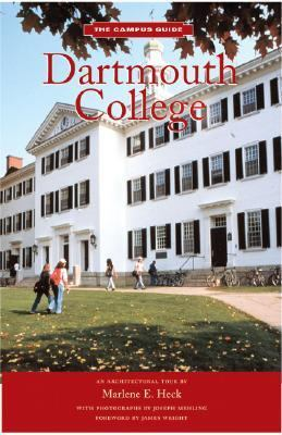 Dartmouth College The Campus Guide  2003 9781568983486 Front Cover