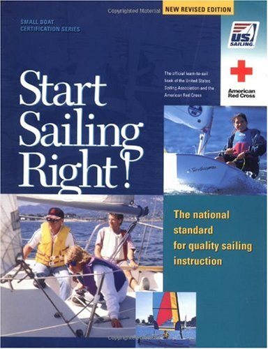 Start Sailing Right! The National Standard for Quality Sailing Instruction 2nd 2002 (Revised) edition cover
