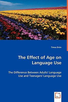 The Effect of Age on Language Use:   2008 edition cover