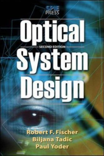 Optical System Design  2nd 2008 (Revised) edition cover