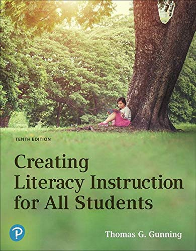 Creating Literacy Instruction for All Students  10th 2020 9780134986487 Front Cover