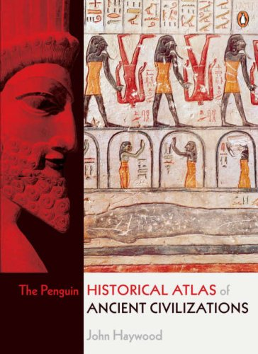 Penguin Historical Atlas of Ancient Civilizations   2005 edition cover