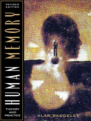 Human Memory Theory and Practice 2nd 1998 (Revised) edition cover