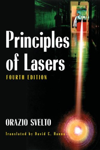 Principles of Lasers  4th 2005 (Revised) 9780306457487 Front Cover