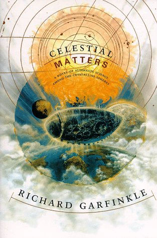 Celestial Matters  1st (Revised) 9780312863487 Front Cover