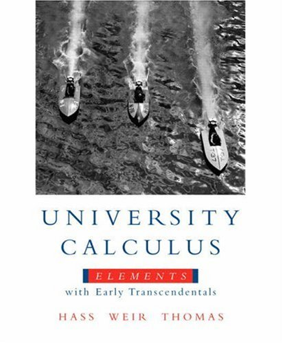 University Calculus Elements with Early Transcendentals  2009 edition cover