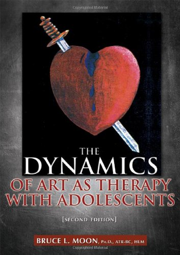 Dynamics of Art As Therapy with Adolescents  2nd 2012 edition cover