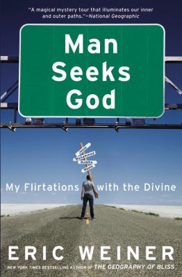 Man Seeks God My Flirtations with the Divine N/A edition cover