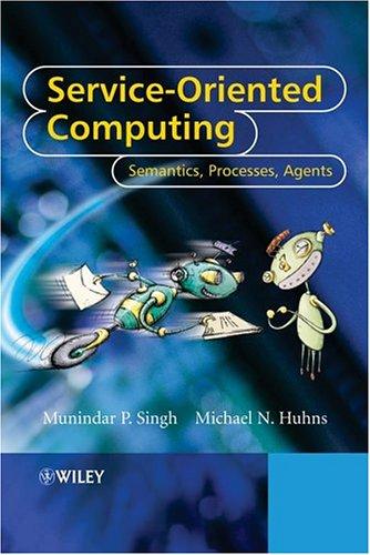 Service-Oriented Computing Semantics, Processes, Agents  2005 edition cover