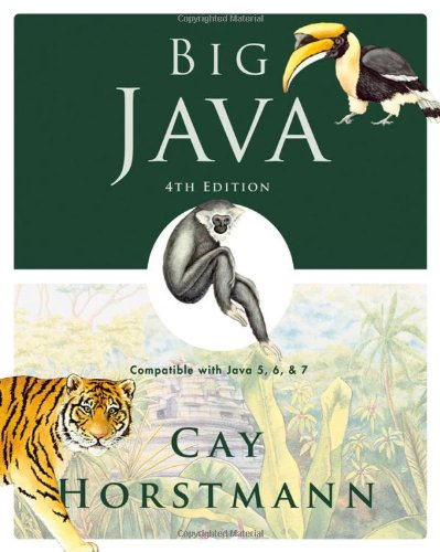 Big Java Compatible with Java 5, 6 and 7 4th 2010 edition cover
