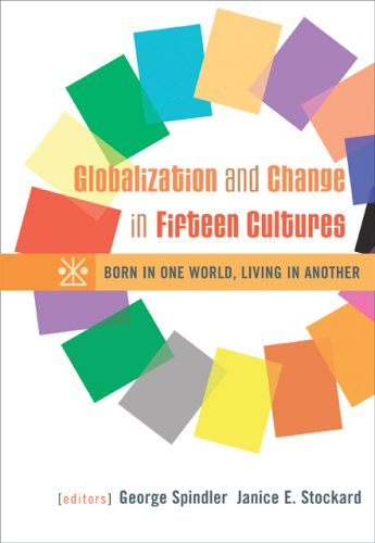 Globalization and Change in Fifteen Cultures Born in One World, Living in Another  2007 edition cover