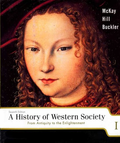 From Antiquity to the Enlightenment A History of Western Society 7th 2003 9780618170487 Front Cover
