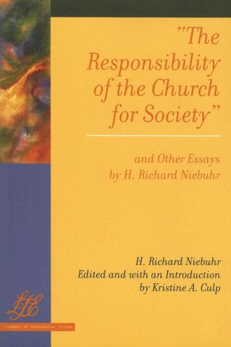 Responsibility of the Church for Society and Other Essays   2008 9780664230487 Front Cover