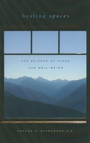 Healing Spaces The Science of Place and Well-Being  2009 edition cover