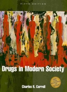Drugs in Modern Society  5th 1999 edition cover