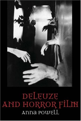 Deleuze and Horror Film   2006 9780748617487 Front Cover