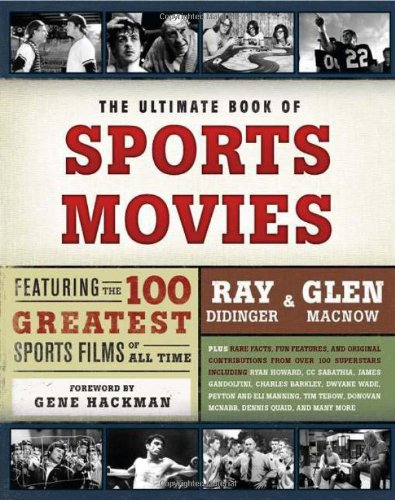 Ultimate Book of Sports Movies Featuring the 100 Greatest Sports Films of All Time N/A edition cover