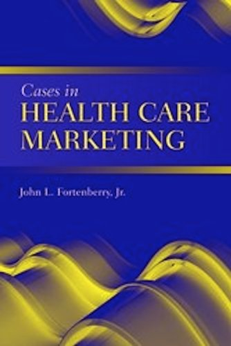 Cases in Health Care Marketing   2011 (Revised) edition cover