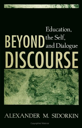 Beyond Discourse Education, the Self, and Dialogue  1999 edition cover