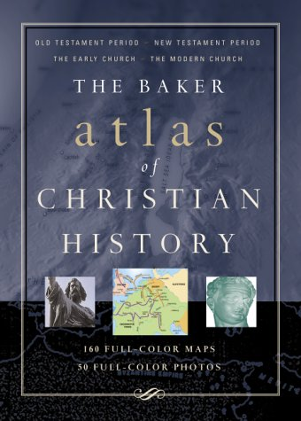 Baker Atlas of Christian History  N/A edition cover