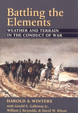 Battling the Elements Weather and Terrain in the Conduct of War N/A edition cover