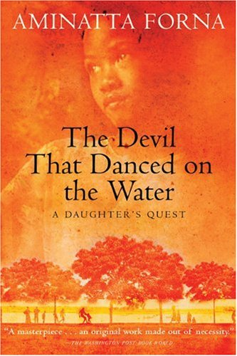 Devil That Danced on the Water A Daughter's Quest N/A edition cover