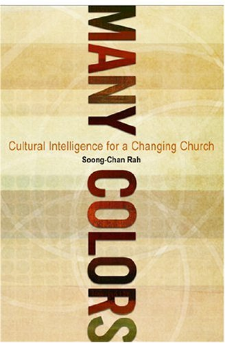 Many Colors Cultural Intelligence for a Changing Church  2010 edition cover